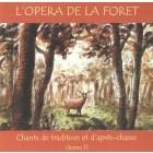 L'opéra de la forêt