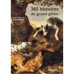 365 histoires de grand gibier - Jacques Reder