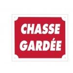 Pack 10 pancartes de chasse CHASSE GARDÉE