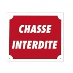 Pack 10 pancartes de chasse CHASSE INTERDITE