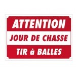 Pack 10 pancartes de chasse ATTENTION TIR A BALLES