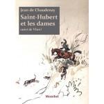 Saint-Hubert et les dames suivi de Vloo !