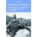 Trente ans de chasse, de la montagne Noire à l'Andorre