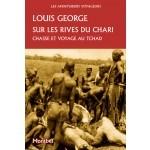 Sur les rives du Chari - Chasse et voyage au Tchad